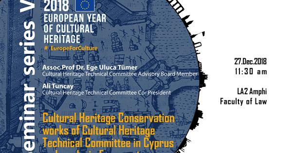 2018, Cultural Heritage Conservation works of Cultural Heritage Technical Committee in Cyprus and works in Famagusta